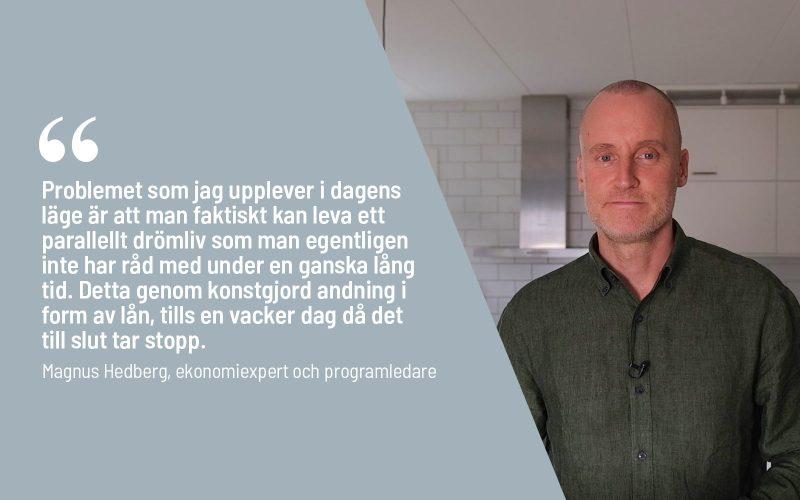 Bild med citat Magnus Hedberg